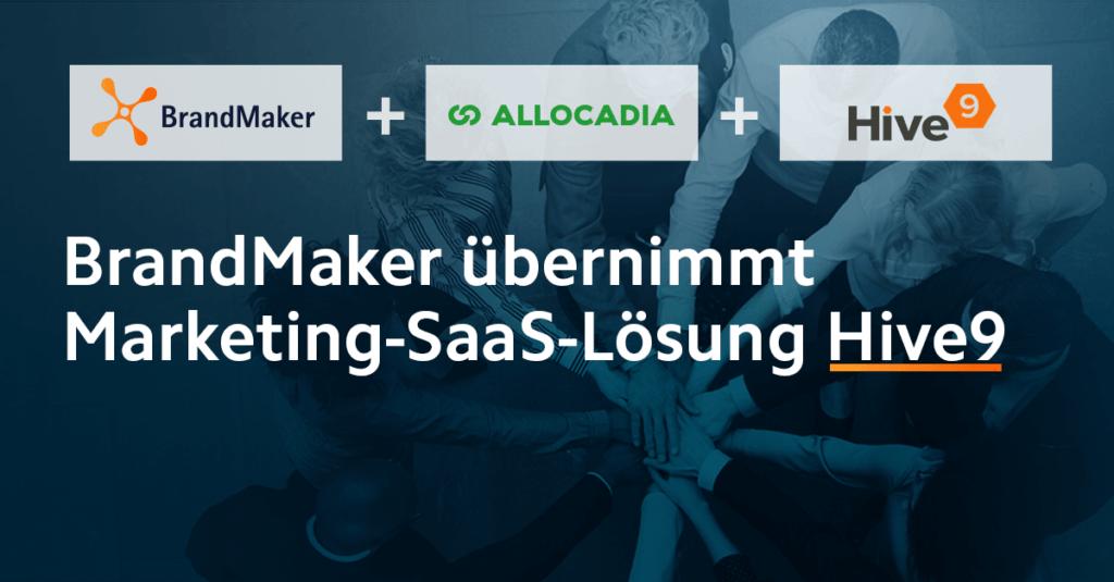 BrandMaker übernimmt Marketing SaaS-Lösungsanbieter Hive9