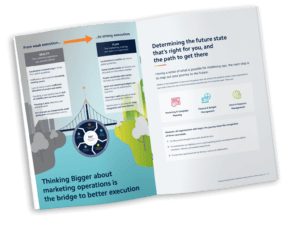 Thing bigger about marketing operations is the bridge to better execution
