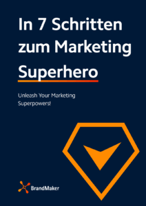 Guide: In 7 Schritten zum Marketing Superhero