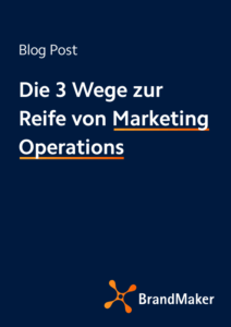 Blog Post: Die 3 Wege zur Reife von Marketing Operations