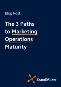 Blog Post: The 3 Paths to Marketing Operations Maturity