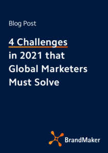 4 Challenges in 2021 that Global Marketers Must Solve