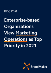 Blog: Enterprise based organizations view marketing operations as top priority in 2021