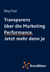 Transparenz über die Marketing Performance. Jetzt mehr denn je