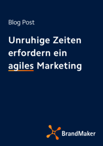 Blog Post Unruhige Zeiten erfordern ein agiles Marketing