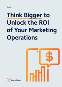 Guide: Think Bigger to unlock the ROI of Your Marketing Operations