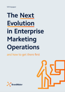 Whitepaer: The Next Evolution in Enterprise Marketing Operations BrandMaker