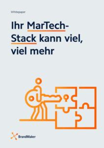 Whitepaper: Ihr MarTech-Stack kann viel, viel mehr