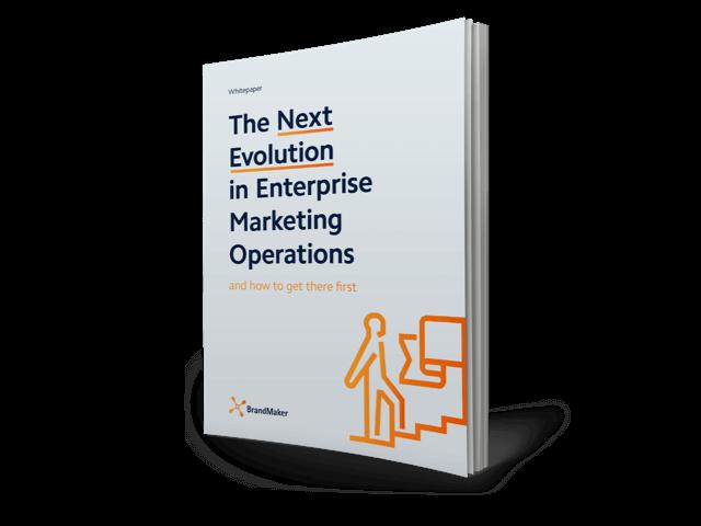 Whitepaper: the next evolution in enterprise marketing operations