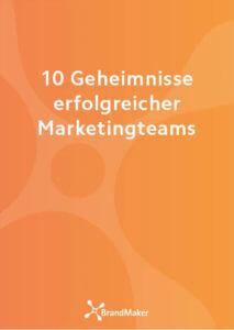 10 Geheimnisse erfolgreicher Marketingteams